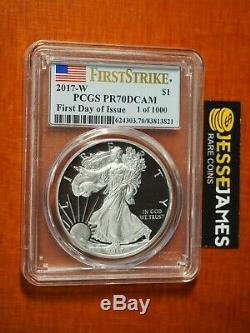 2017 W Proof Silver Eagle Pcgs Pr70 Dcam Flag First Day Of Issue 1 Of 1000
